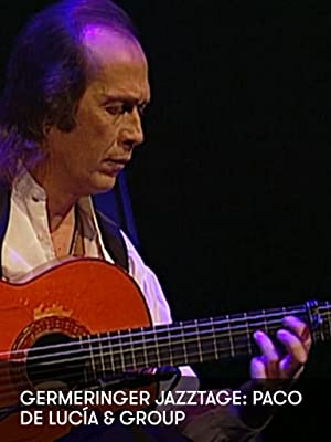 Germeringer Jazztage: Paco de Lucía and Group