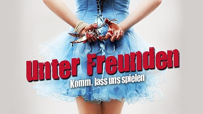 Unter Freunden: Komm, lass uns spielen (2012) [dt./OV]