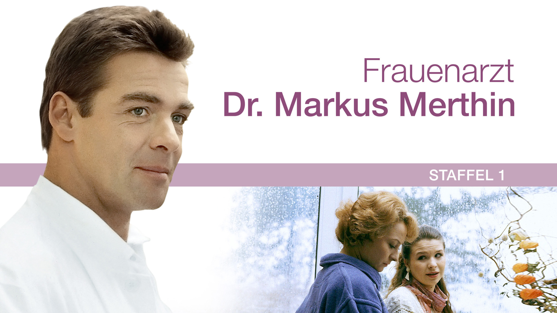 Frauenarzt Dr. Markus Merthin, Staffel 1