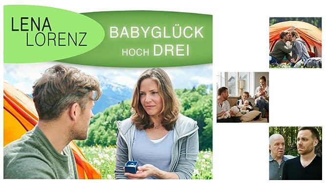 Lena Lorenz - Babyglück hoch drei