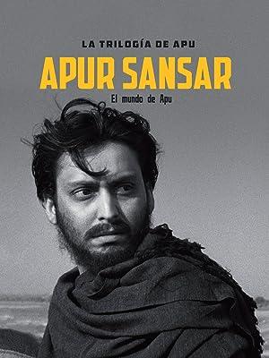 La trilogía de Apu. Apur Sansar (El mundo de Apu)
