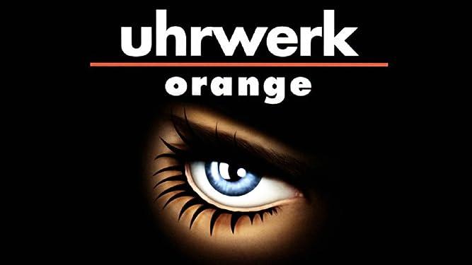 Uhrwerk Orange [dt./OV]