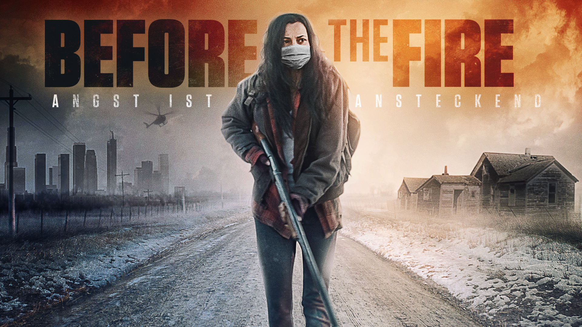 Before the Fire - Angst ist ansteckend [dt./OV]