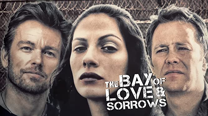 The Bay of Love and Sorrows [OV]