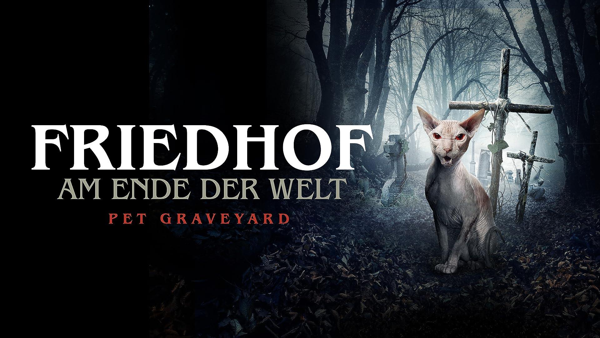 Friedhof am Ende der Welt: Pet Graveyard