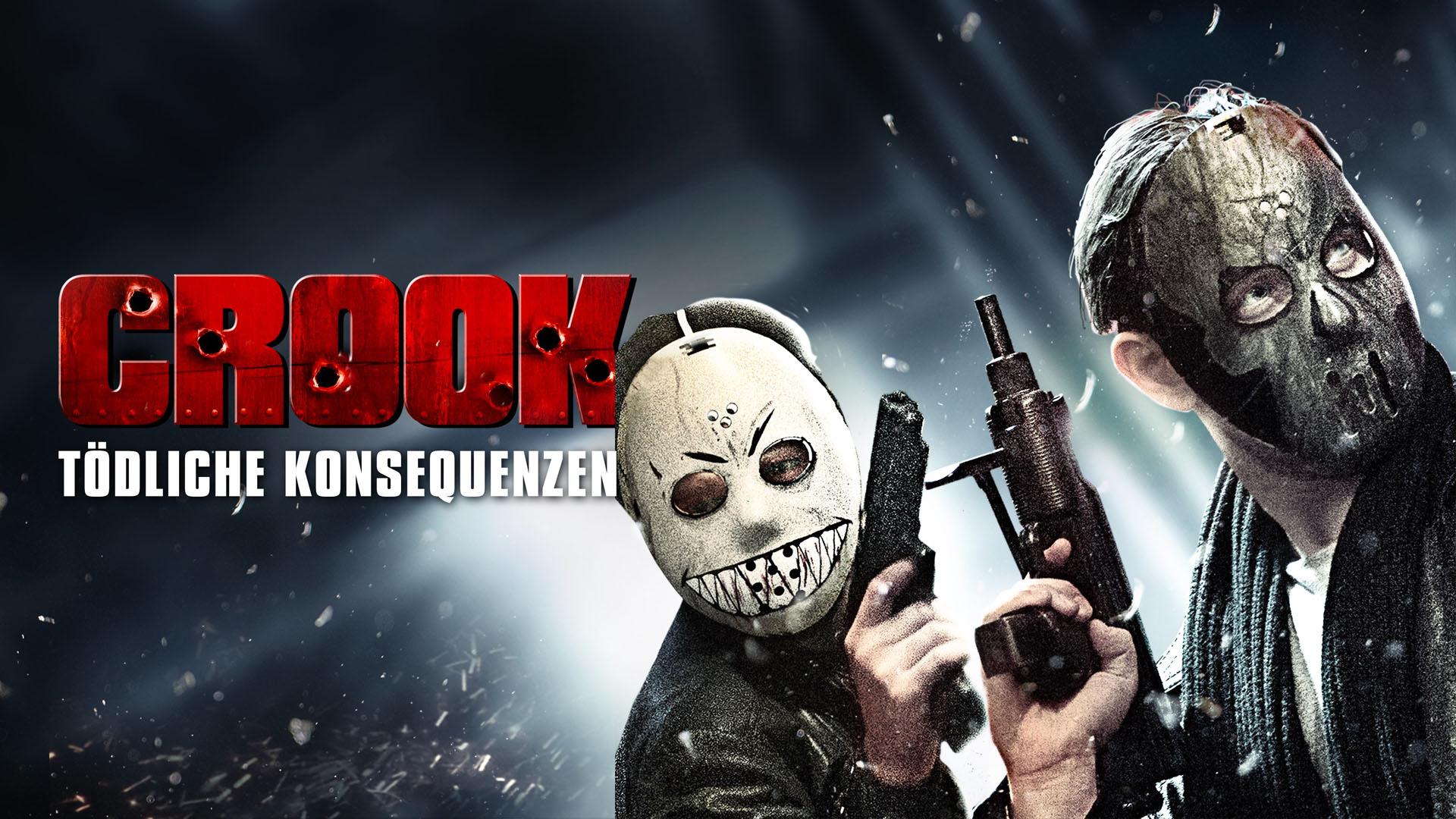 Crook: Tödliche Konsequenzen (2013) [dt./OV]