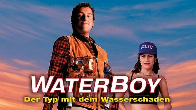 Waterboy - Der Typ mit dem Wasserschaden