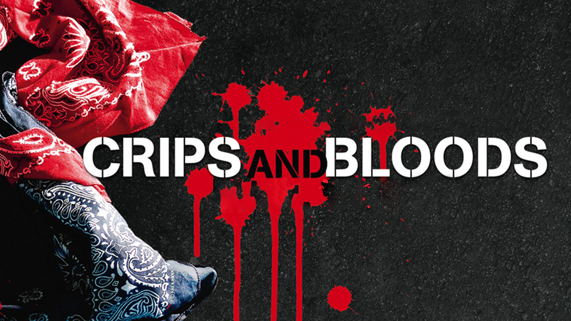 Crips and Bloods [dt./OV]