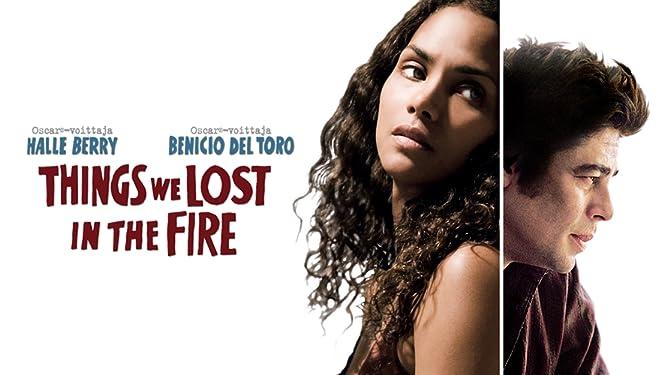 Things We Lost in the Fire: Hoffnung Beginnt Mit Loslassen [dt./OV]