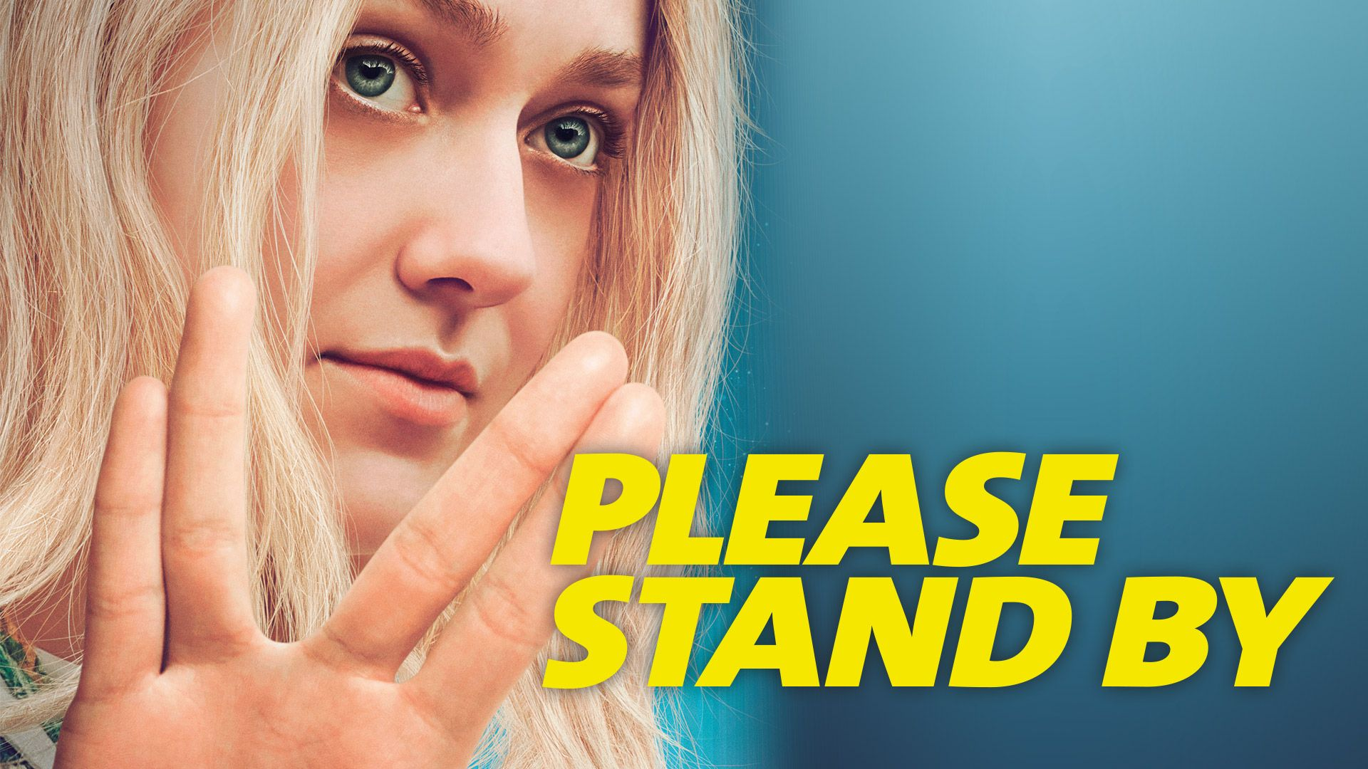 Please Stand By [dt./OV]