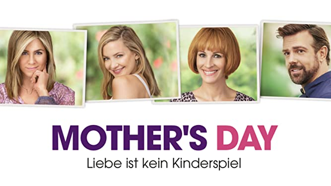 Mother's Day - Liebe ist kein Kinderspiel [dt./OV]