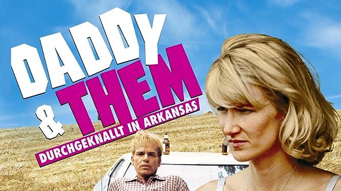 Daddy and Them - Durchgeknallt in Arkansas [dt./OV]