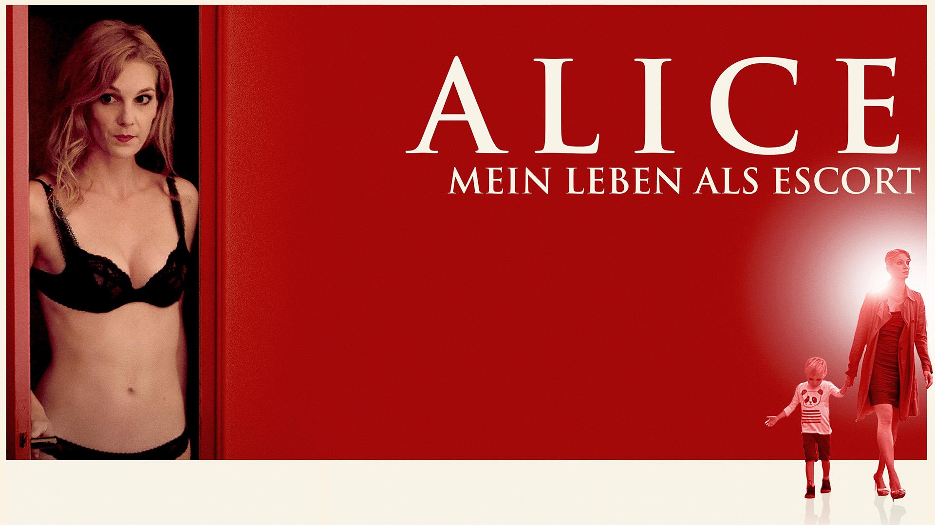 Alice: Mein Leben als Escort
