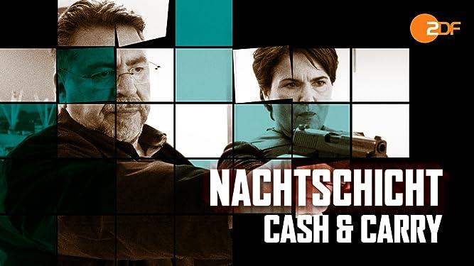 Nachtschicht - Cash & Carry