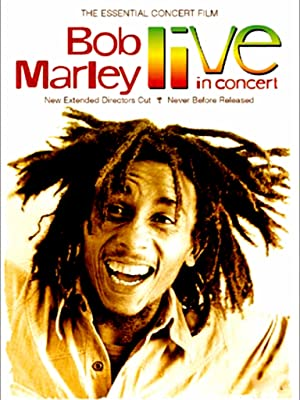 Bob Marley and the Wailers - Live In Concert