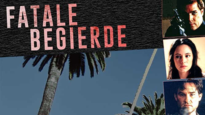 Fatale Begierde [dt./OV]