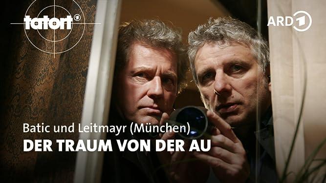 Tatort München: Der Traum von der Au