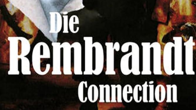 Die Rembrandt-Connection