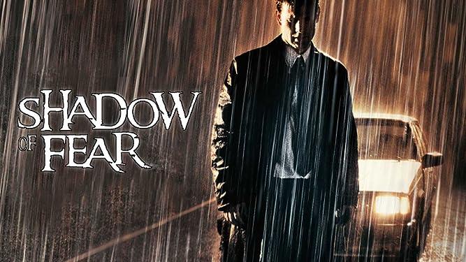 Shadow of Fear - Der lange Schatten des Todes