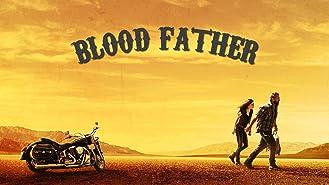 Blood Father [dt./OV]