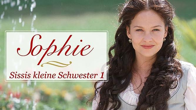 Sophie - Sissis kleine Schwester - Teil 1