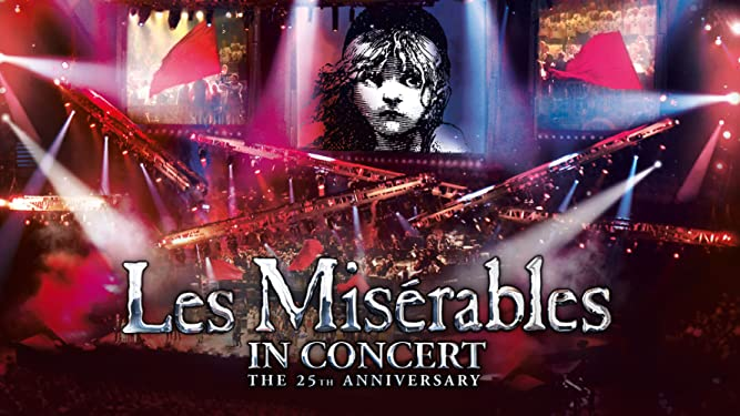 Les Miserables: 25th Anniversary Edition