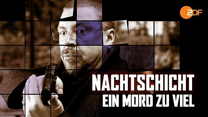 Nachtschicht - 9. Film - Ein Mord zu viel