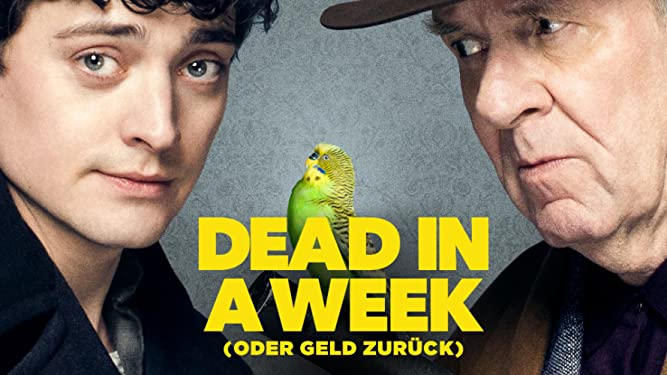 Dead in a Week: Oder Geld zurück