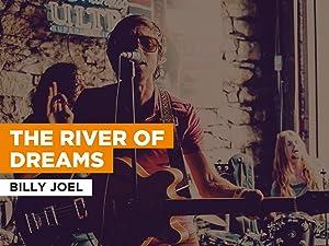The River Of Dreams al estilo de Billy Joel