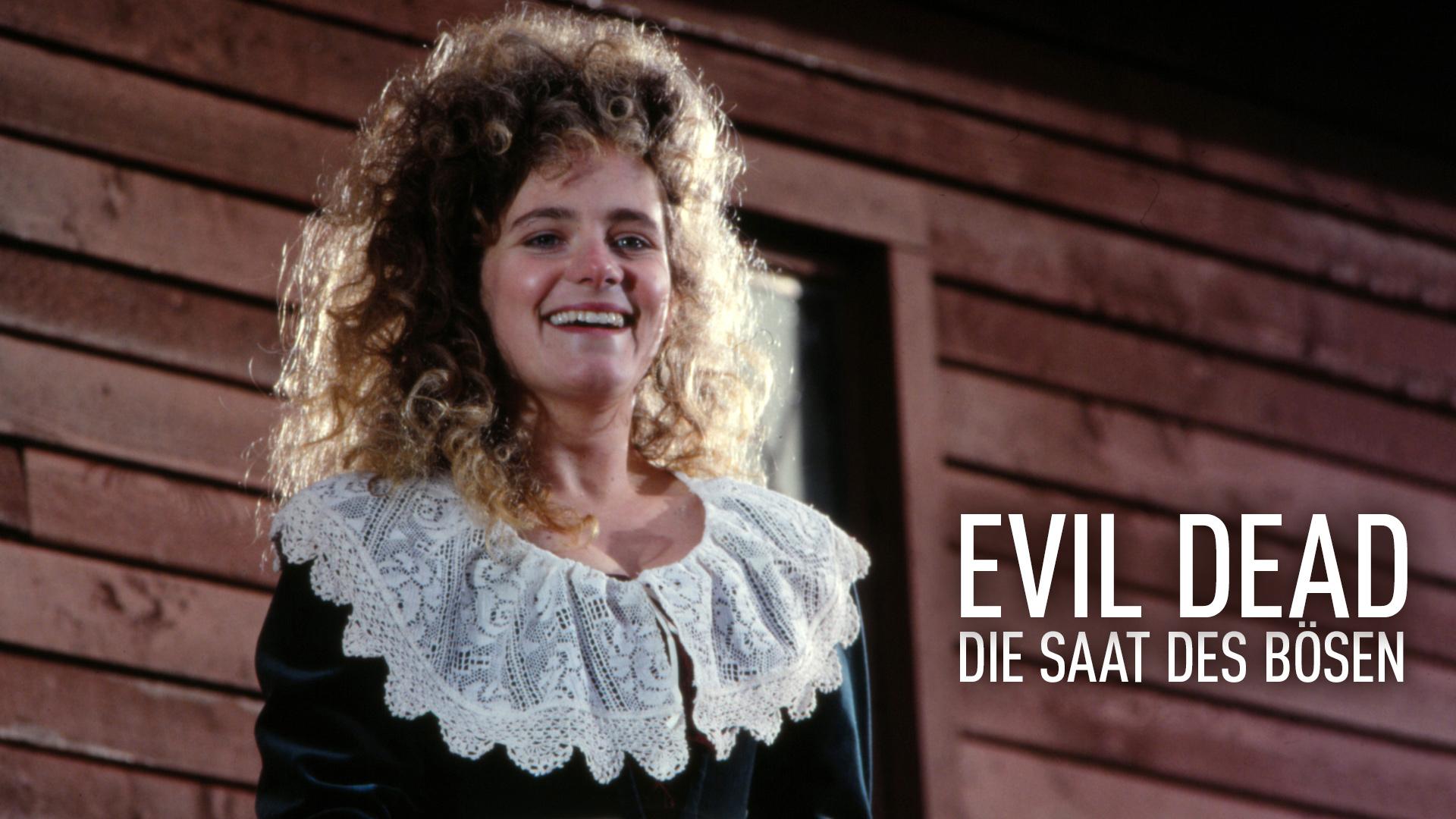 Evil Dead - Die Saat des Bösen