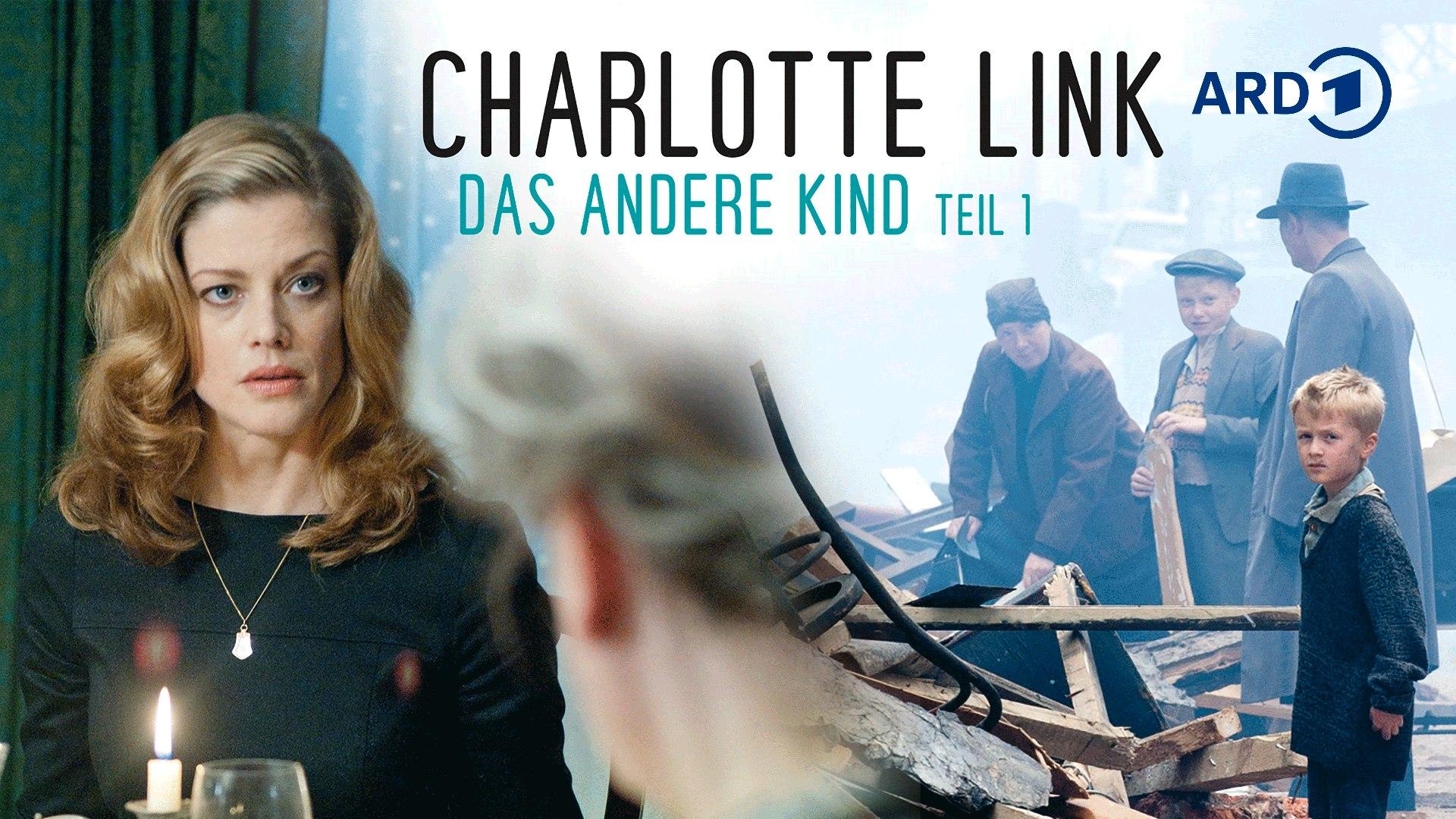 Charlotte Link - Das andere Kind, Teil 1