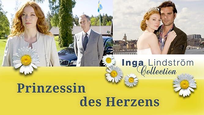 Inga Lindström - Prinzessin des Herzens