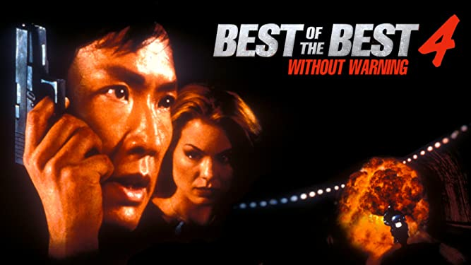 Best of the Best 4 - Without Warning