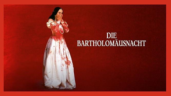 Die Bartholomäusnacht [dt./OV]