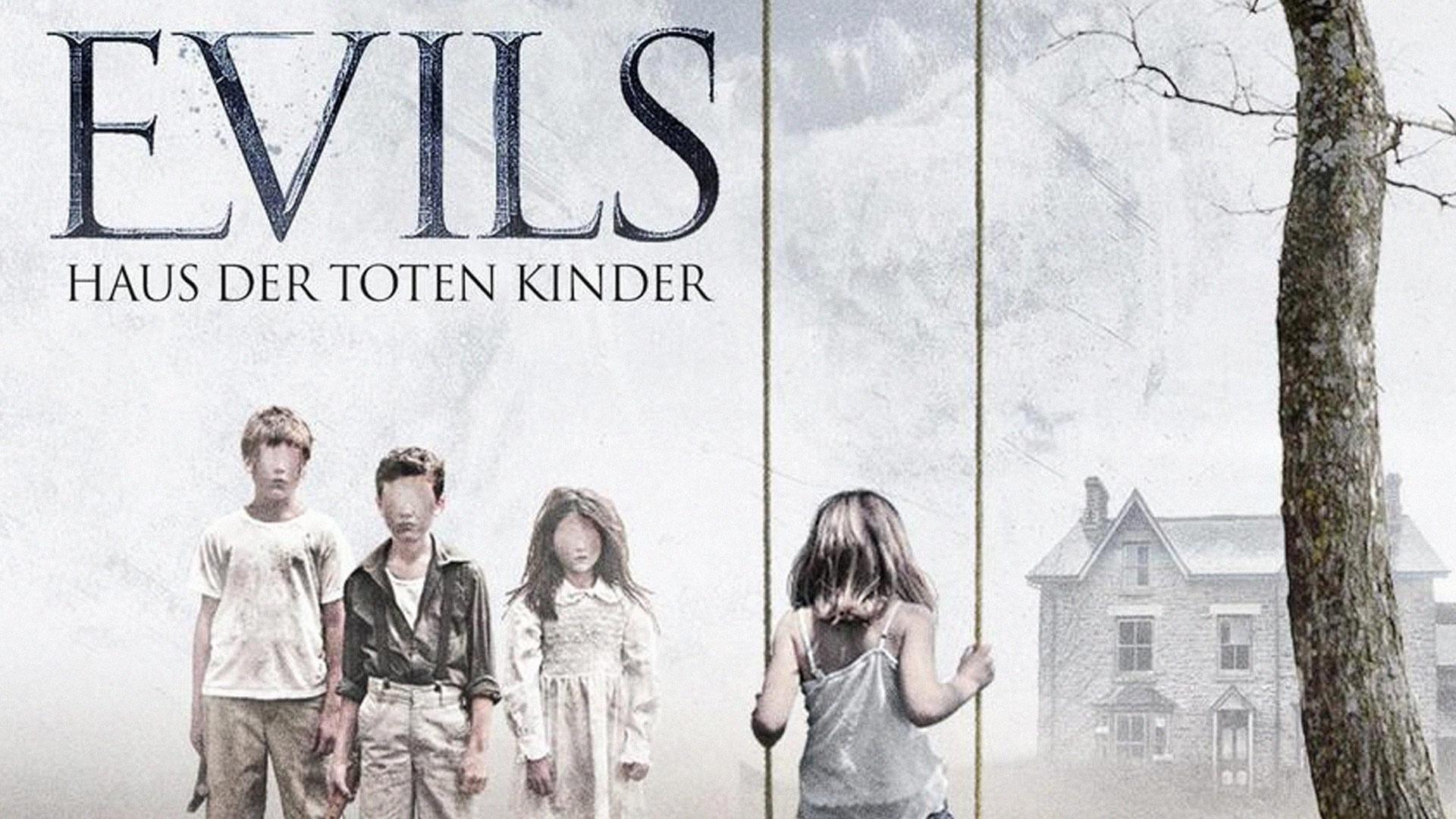 Evils: Haus der toten Kinder [dt./OV]