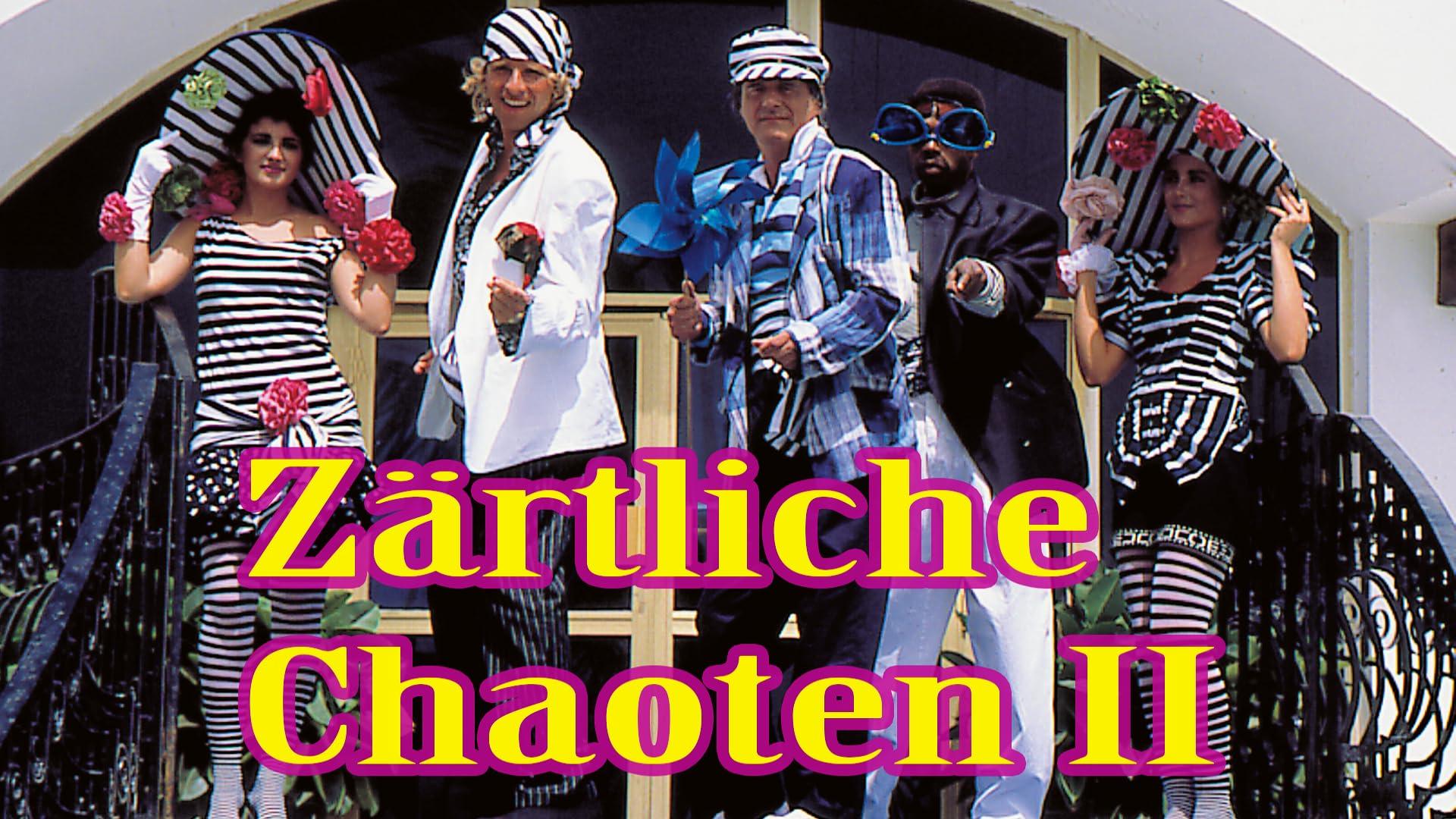 Zärtliche Chaoten II