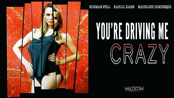 You're Driving Me Crazy [OV]