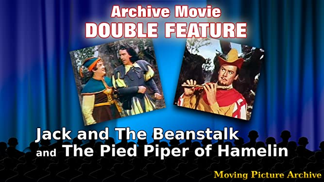 Archive Movie Double Feature - Jack And The Beanstalk & The Pied Piper Of Hamelin [OV]