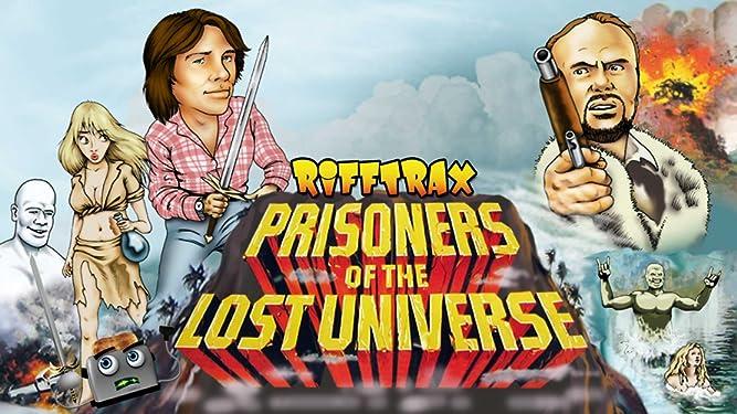 RiffTrax: Prisoners of the Lost Universe [OV]