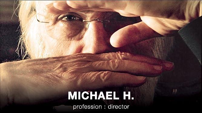 Michael H. profession: director