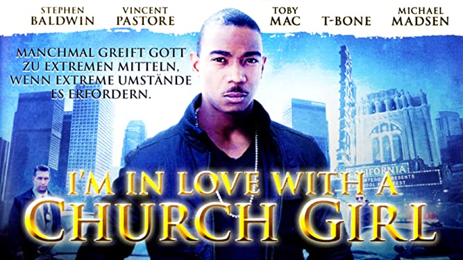 I'm in Love with a Church Girl [dt./OV]