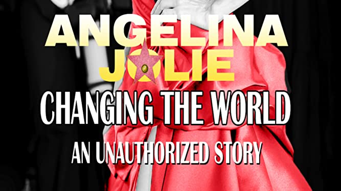 Angelina Jolie Changing The World [OV]