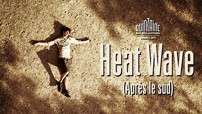 Heat Wave (Après le sud) [OV]