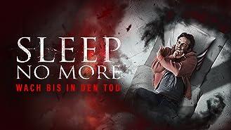 Sleep No More – Wach bis in den Tod