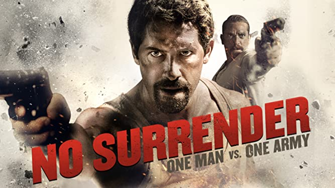 No Surrender – One Man vs. One Army