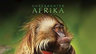 Unbekanntes Afrika - Staffel 1