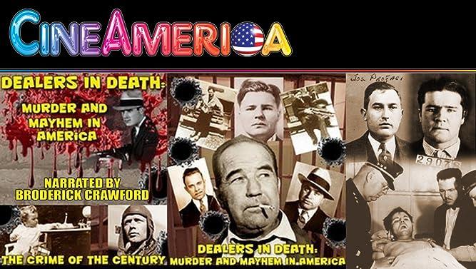 "Dealers in Death: ""Murder and Mayhem in America"" [OV]"