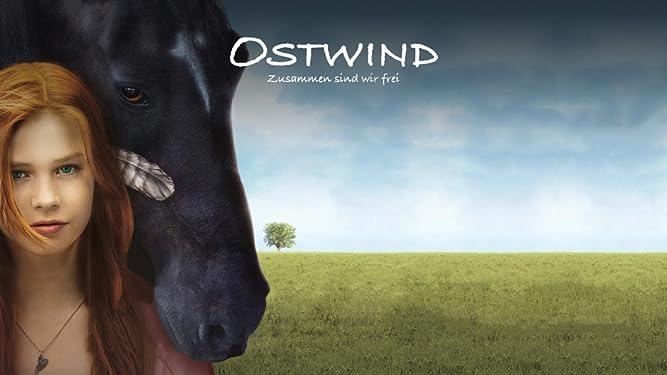 Ostwind - Zusammen sind wir frei