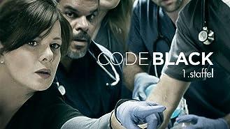 Code Black - Staffel 1 [dt./OV]