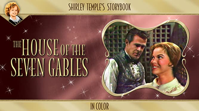 Shirley Temple's Storybook: House Of Seven Gables (in Color) [OV]